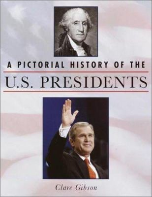 A Pictorial History of the U.S. Presidents 9780517161609