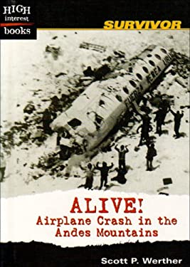 Alive!: Airplane Crash in the Andes Mountains 9780516243290