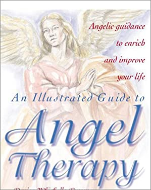 An Illustrated Guide to Angel Therapy 9780517163979