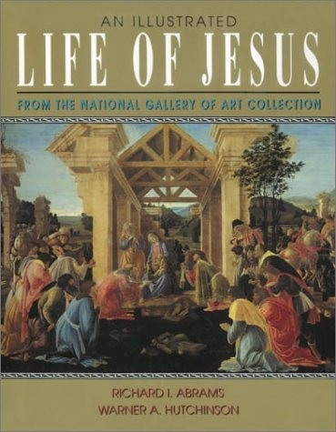 An Illustrated Life of Jesus 9780517657539