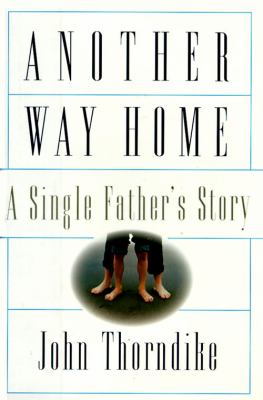 Another Way Home: A Single Father's Story