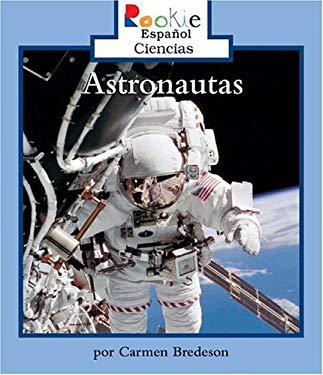 Astronautas = Astronauts 9780516244419