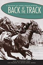 Back at the Track: A Treasury of Horse Racing Stories
