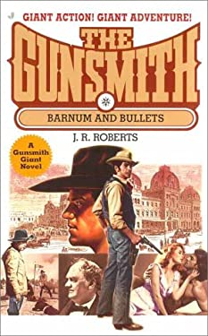 Barnum and Bullets