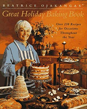 Beatrice Ojakangas' Great Holiday Baking Book 9780517593301