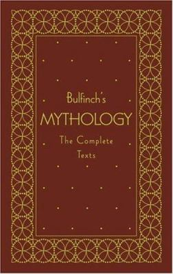 Bulfinch's Mythology: The Complete Texts 9780517226889