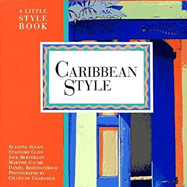 Caribbean Style: A Little Style Book 9780517882160