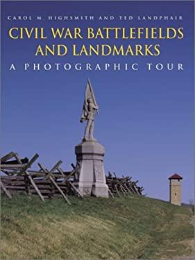 Civil War Battlefields and Landmarks: A Photographic Tour 9780517220801