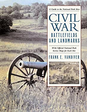 Civil War Battlefields and Landmarks: With Official National Park Service Maps for Each Site 9780517228654