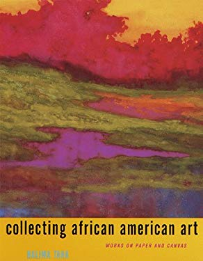 Collecting African American Art: Works on Paper and Canvas 9780517705933