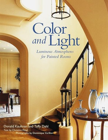 Color and Light: Luminous Atmospheres for Painted Rooms 9780517704011