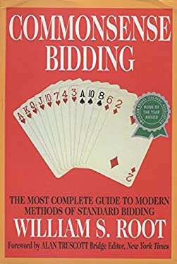 Commonsense Bidding: The Most Complete Guide to Modern Methods of Standard Bidding 9780517884300