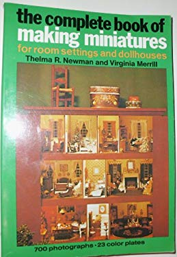 Complete Book of Making Miniatures 9780517524602