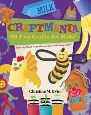 Craft Mania: 36 Fun Crafts for Kids! 9780517223383
