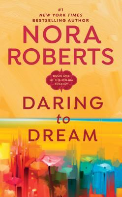 Daring to Dream: The Dream Trilogy #1 9780515119206