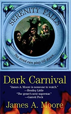 Dark Carnival: Serenity Falls Book 3
