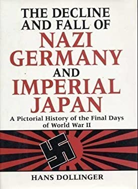 Decline & Fall of Nazi Germany & Imperial Japan (R)