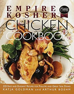 Empire Kosher Chicken Cookbook: 225 Easy and Elegant Recipes for Poultry and Great Side Dishes 9780517708637