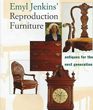 Emyl Jenkins' Reproduction Furniture: Antiques for the Next Generation 9780517585276