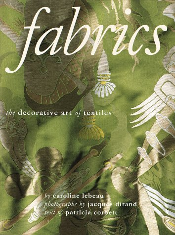 Fabrics: The Decorative Art of Textiles 9780517574348