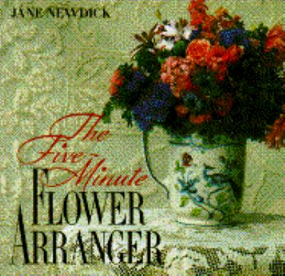Five-Minute Flower Arranger 9780517573426