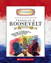 Franklin D. Roosevelt: Thirty-Second President 1933-1945 1666416