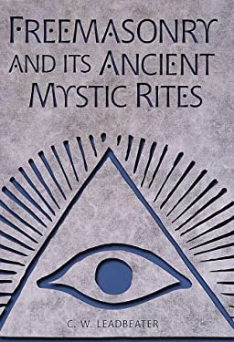 Freemasonry and Its Ancient Mystic Rites 9780517202678