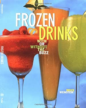 Frozen Drinks: With or Without the Buzz 9780517706534