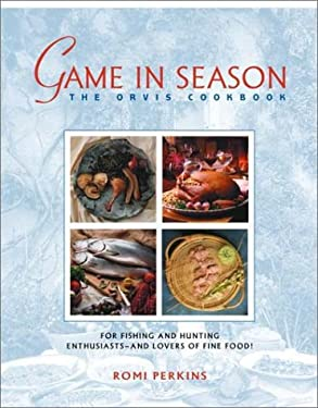 Game in Season: The Orvis Cookbook 9780517163566