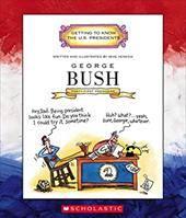 George Bush: Forty-First President 1989-1993 1666425