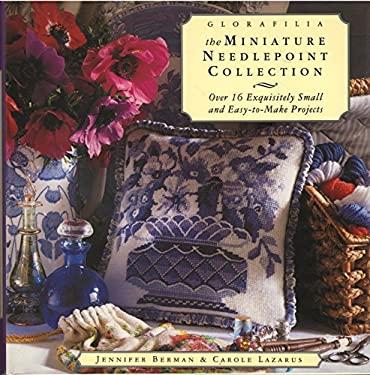Glorafilia: The Miniature Needlepoint Collection 9780517799864