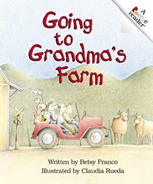Going to Grandma's Farm 9780516277875