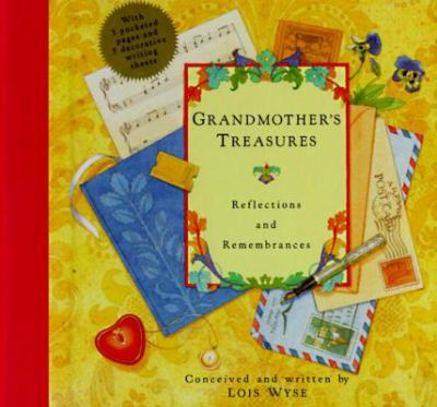 Grandmother's Treasures: Reflections and Remembrances 9780517592595