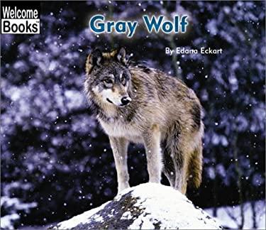 Gray Wolf 9780516243030