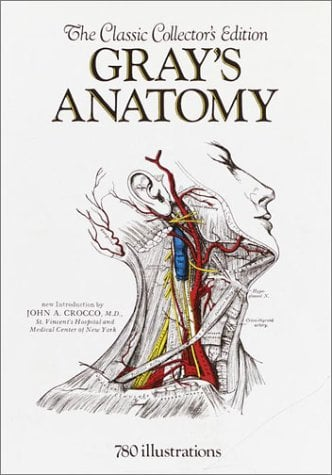 Gray's Anatomy: The Classic Collector's Edition 9780517223659