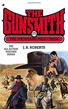 Gunsmith #375: The Thousand Mile Case 9780515153163
