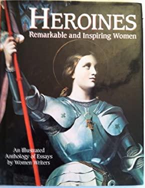 Heroines: Remarkable & Inspiring Women 9780517140840