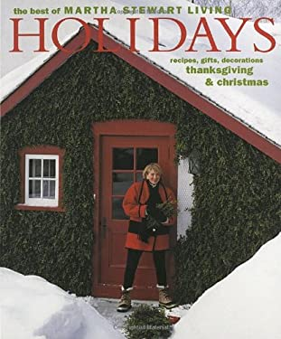 Holidays: The Best of Martha Stewart Living 9780517882719