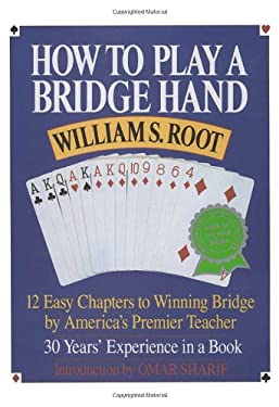 How to Play a Bridge Hand: 12 Easy Chapters to Winning Bridge by America's Premier Teacher 9780517881590