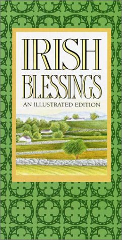 Irish Blessings: An Illustrated Edition 9780517696880
