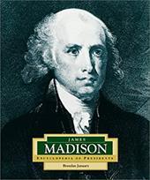 James Madison: America's 4th President
