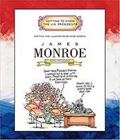 James Monroe: Fifth President 1817-1825 1669423
