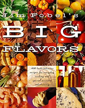 Jim Fobel's Big Flavors 9780517590959