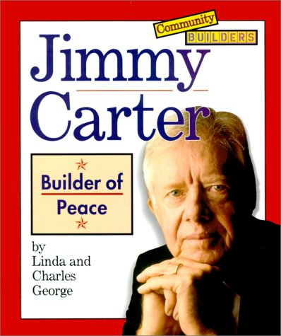 Jimmy Carter: Builder of Peace 9780516216010