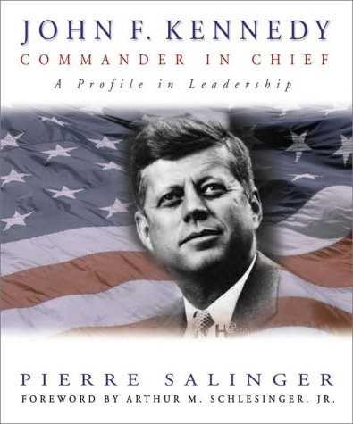 John F. Kennedy: Commander in Chief 9780517162095
