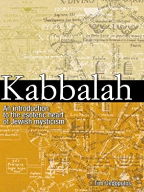 Kabbalah: An Illustrated Introduction to the Esoteric Heart of Jewish Mysticism 9780517226483