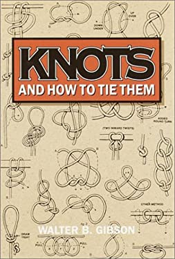 Knots and How to Tie Them 9780517093696