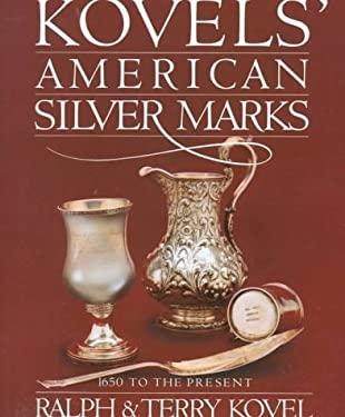 Kovels' American Silver Marks 9780517568828
