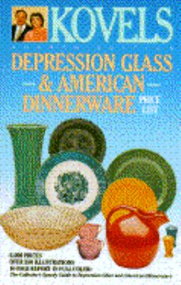 Kovels' Depression Glass and American Dinnerware Price List 9780517584446