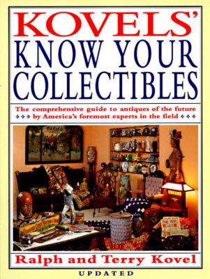 Kovels' Know Your Collectibles 9780517588406
